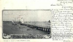 The Pier Hyannis MA 1904
