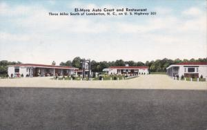 El-Myra Auto Court & Restaurant , U.S. Highway 301 , LUMBERTON , North Caroli...