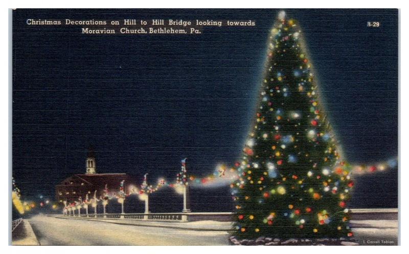 Christmas Tree on Hill to Hill Bridge, Moravian Church, Bethlehem, PA  Postcard - Christmas Tree On Hill To Hill Bridge, Moravian Church, Bethlehem