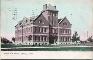 South Side School Billings MT Montana c1908 Postcard E40