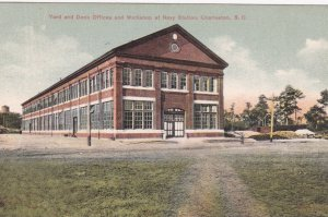 CHARLESTON , South Carolina , 00-10s ; Yard & Dock Offices