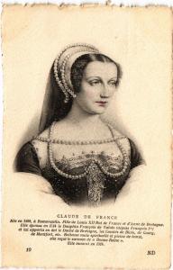 CPA Claude de France, Romorantin. Fille de Louis XII Royalty Nobelty (314501)