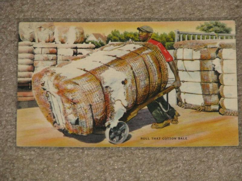 Roll That Cotton Bale, unused vintage card