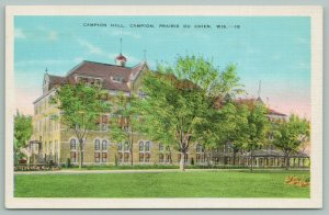 Prarie Du Chien Wisconsin~Campion~Campion Hall~c1940~Linen Postcard