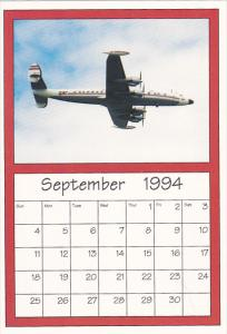 September 1994 Limited Editon Calendar Cardm AirShow '94 Boeing Super Constel...