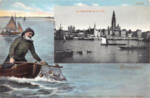 ANTWERPEN BELGIUM FISHERMAN NETTING FISH~LE PANORAMA de la ville POSTCARD 1900s