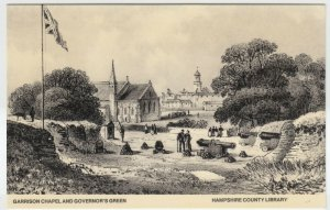 Hampshire; Garrison Chapel & Governors Green Repro PPC By Hants Library, Unused