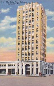 The Dail Times Newspaper Bldg , Huntsville , Alabama , 30-40s