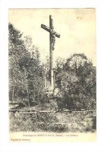 Cross, Le Calvaire, Pelerinage De Benoite-Vaux (Meuse), France, 1900-1910s