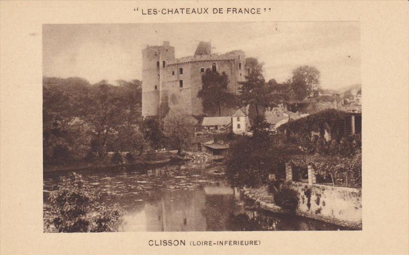 CLISSON, Loire Inferieure, France, 1900-1910´s; Les Chateaux De France