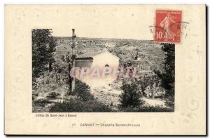 Gannat - Sainte Chapelle Procule - relief - upraised border - Old Postcard
