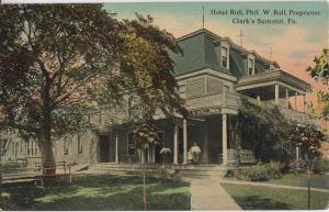 Clarks Summit PA - THE HOTEL ROLL Proprietor Phil W Roll 1910s