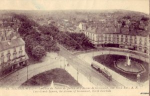 TOURS FRANCE LA PLACE DU PALAIS DE JUSTICE DE GRAMMONT