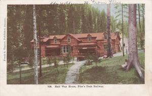 Ha;f Way House, Pike's Peak Raiway, PIKE PEAK, Colorado, 1910-1920s