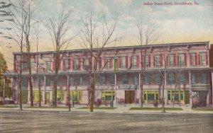 STROUDSBURG, Pennsylvania, 1900-1910s; Indian Queen Hotel