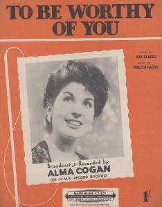 To Be Worthy Of You Alma Cogan 1940s Sheet Music
