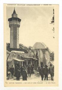 Section Tunisienne, Vue Sur La Place Publique, Le Cafe Maure, Exposition Colo...