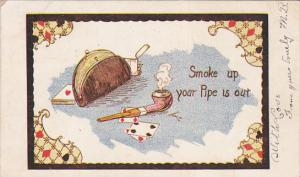 Playing Cards & a pipe , Smoke up , your pipe is out , PU-1907