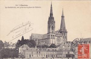 CHARTRES, Eure Et Loir, France, 1900-1910´s; La Cathedrale, Vue Prise De La ...
