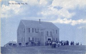 Alna Maine~Old Church (Now Meeting House)-Hilltop~Victorian Ladies, Gents~1908