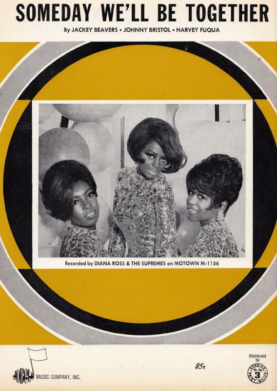 The Supremes Someday We'll Be Together Tamla Motown 45 Rare XL Sheet Music