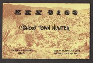 CB QSL Card - Ghost Town Hunter Phoenix, Arizona