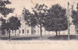 Pennsylvania West Chester Main Building State Normal School 1905