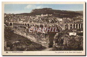 Old Postcard Algeria CONSTANTINE General view and Pont Sidi Rached