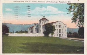 Throop Hall, California Institute of Technology, Pasadena, California PU-1925