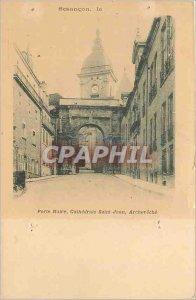 Old Postcard Besancon Black Gate Cathedrale Saint Jean Archeveche