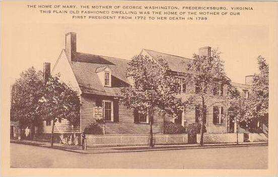 Virginia Fredericksburg The Home Of Mary Gorge Washingtons Mother Artvue