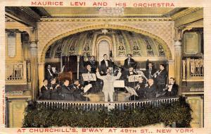 New York City~Churchill's Restaurant~Broadway @ 49th~Maurice Levi Orchestra~1911