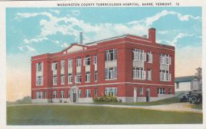 BARRE , Vermont , 1910-20s; Washington County Tuberculosis Hospital