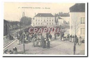 Bourbonne les Bains Old Postcard The market (reproduction)