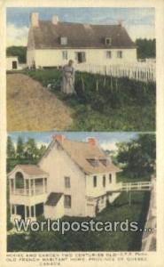 Quebec Canada, du Canada House & Garden Two Centuries Old  House & Garden Two...