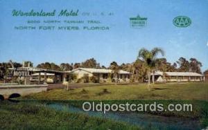 Wonderland Motel, North Fort Myers, FL, USA Motel Hotel Postcard Post Card Ol...