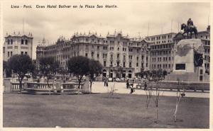 RP: Lima - Peru , Gran Hotel Bolivar en la Plaza San Martin , 30-40s