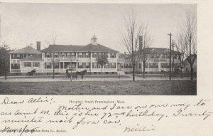 SOUTH FRAMINGHAM , Massachusetts , 1905 ; Hospital