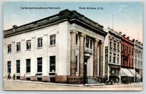 Trois-Rivières~Banque Canadienne Nationale~Loranger Quincaillerie~Colonnes c1910