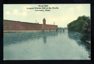Lawrence, Massachusetts/MA/Mass Postcard, Wood Mill, World's Largest Woo...