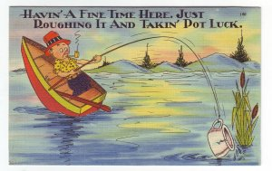 P1430 vintage unused comedy postcard fishing having a good time here pot luck