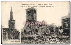 War of 1914 1915 - L & # 39Eglise Revigny - Meuse Before and after shelling -...