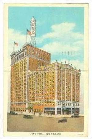 Jung Hotel, New Orleans, Lousiana, PU-1931