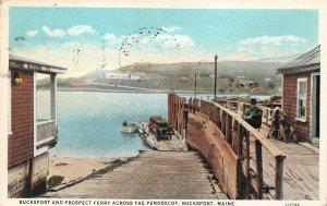 LPS99 Bucksport Maine Prospect and Bucksport Ferry across Penobscot Postcard