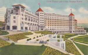 C.P.R. Chateau Lake Louise,  Canadian Rockies,  Lake Louise,  Alberta,  Canad...