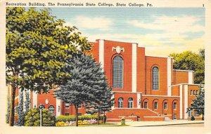 Recreation Building, Pennsylvania State College State College, Pennsylvania PA