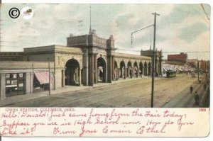 Vintage Postcard, Undivided Back Postcard of Union Station Columbus Ohio showing