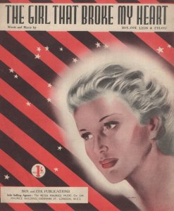 The Girl That Broke My Heart 1940s Sheet Music
