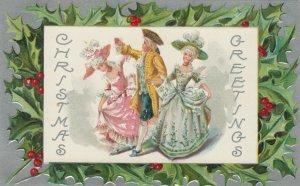 CHRISTMAS, 1900-10s; Greetings, Man w/two ladies dancing, Holly frame