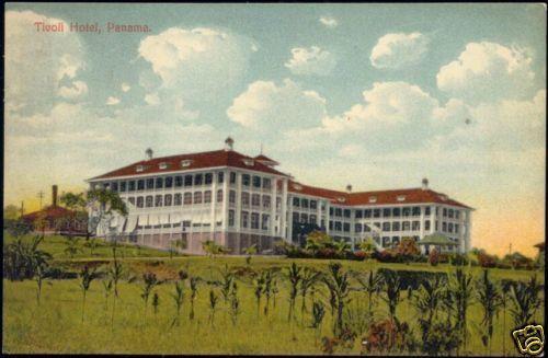 panama, Tivoli Hotel (1910s)